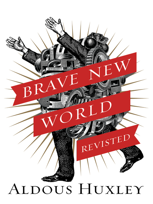 Title details for Brave New World Revisited by Aldous Huxley - Available